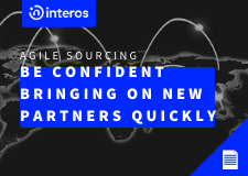 Agile Sourcing: Be confident bringing on new partners quickly