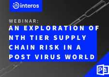 Webinar: An Exploration of Nth Tier Supply Chain Risk in a Post Virus World
