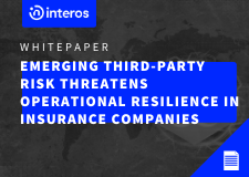 Emerging Third-Party Risk Threatens Operational Resilience in Insurance Companies